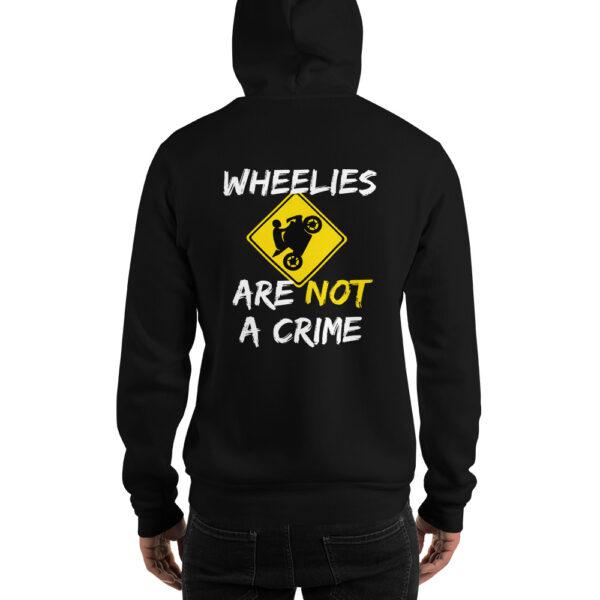 Wheelies are not a crime Hoody